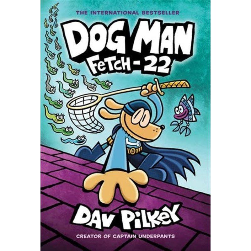 Scholastic Dog Man #8 Fetch - 22
