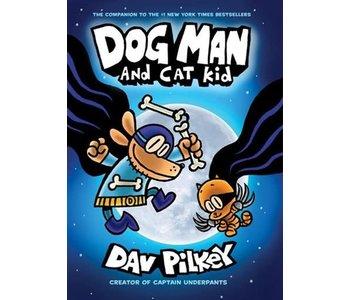 Dog Man #4 Dog Man and Cat Kid