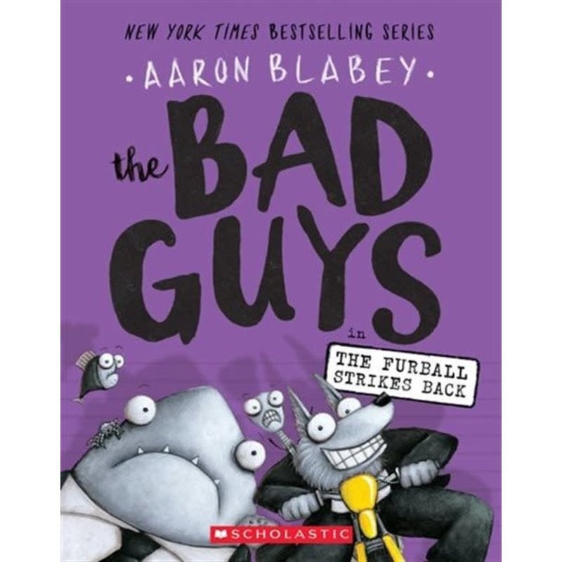 The Bad Guys #3 The Furball Strikes Back