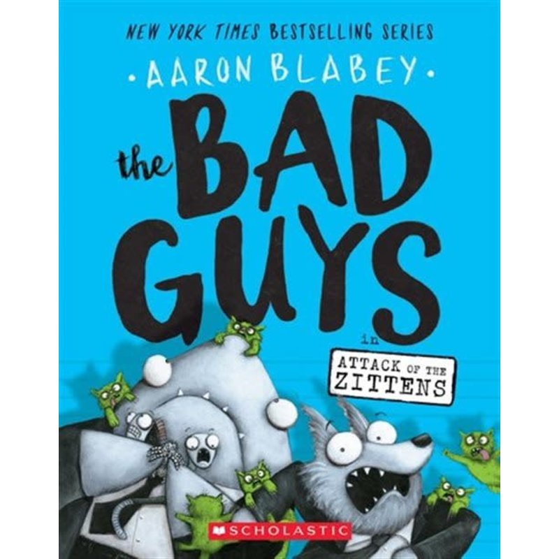 The Bad Guys #4 Attack of the Zittens