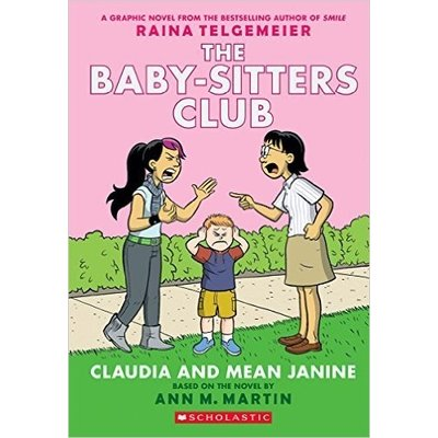 Graphic Novel Baby-Sitters Club #4 Claudia And Mean Janine