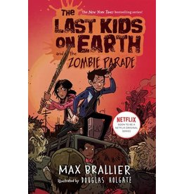 The Last Kids  on Earth Book #2 And The Zombie Parade