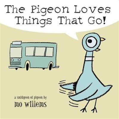 Pigeon Loves Things That Go