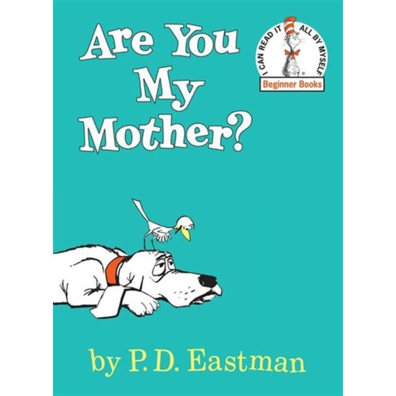 Are you My Mother?