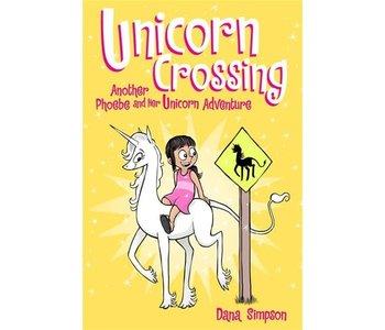 Phoebe & Her Unicorn #5 Unicorn Crossing