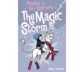 Phoebe & Her Unicorn #6 In the Magic Storm
