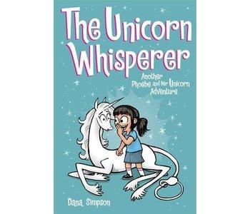 Phoebe and Her Unicorn #10 The Unicorn Whisperer