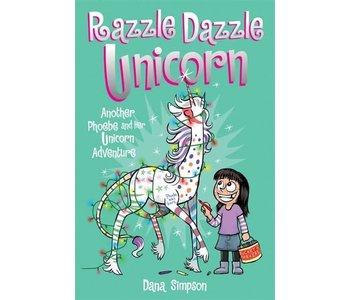 Phoebe & Her Unicorn #4 Razzle Dazzle