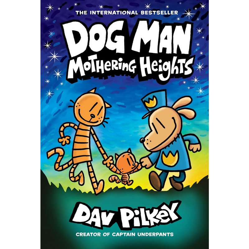 Scholastic Dog Man #10 Mothering Heights