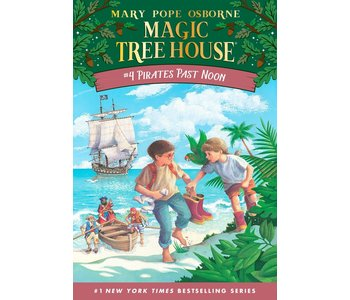Magic Treehouse #4 Pirates Past Noon