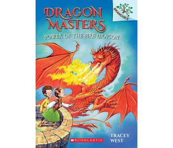 Dragon Masters #4 Power of the Fire