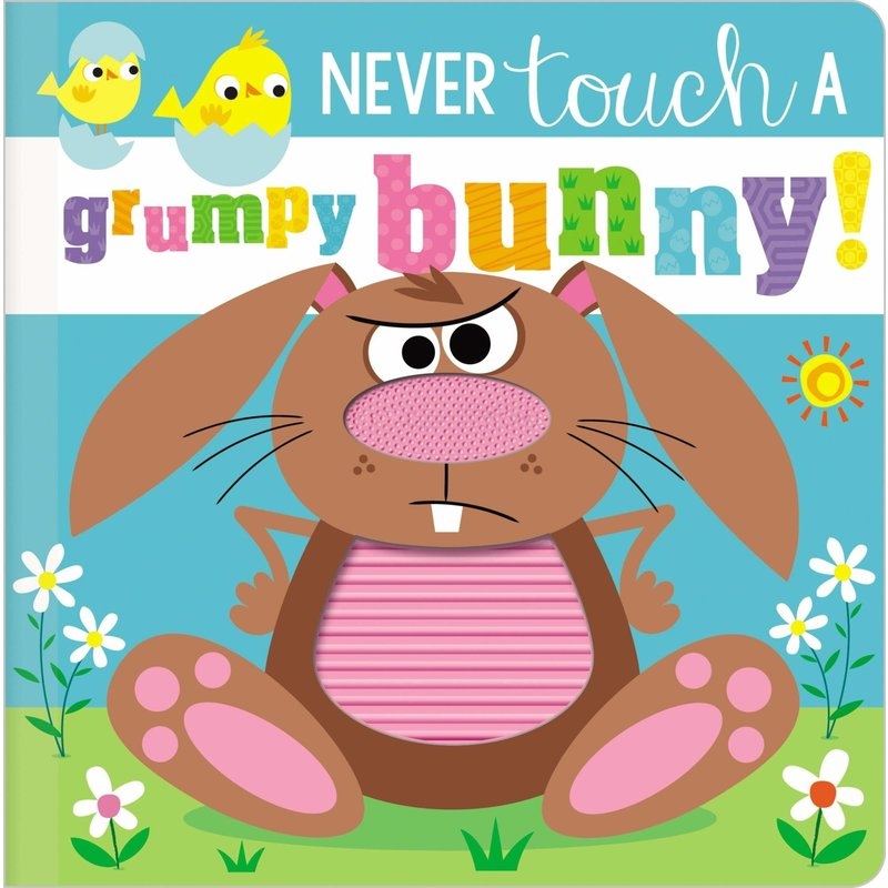 Never Touch a Grumpy Bunny! Board book
