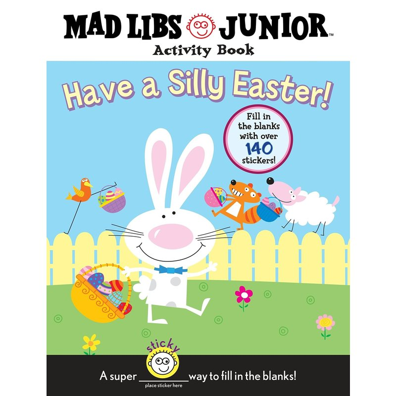 Mad Libs Jr. Have A Silly Easter