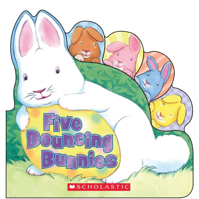 Scholastic Five Bouncing Bunnies Board Book