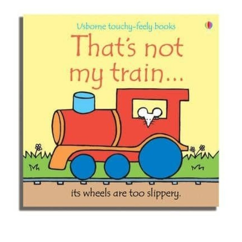 Usborne Touchy-Feely Board Book: That's Not My Train