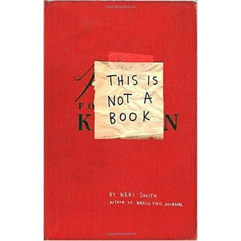Wreck This Journal: This Is Not a Book