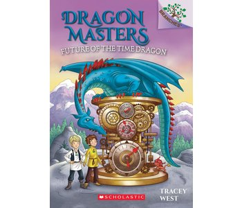 Dragon Masters #15 Future of the Time Dragons