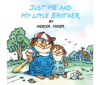 Little Critter Book: Just me and my Little Brother