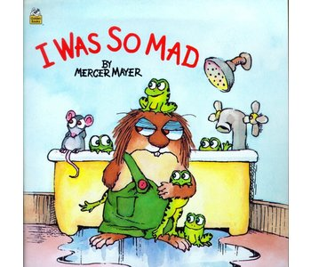 Little Critter Book:  I Was so Mad