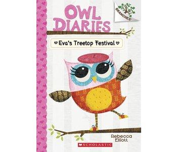 A Branches Bookl Owl Diaries #1 Eva's Treetop Festival