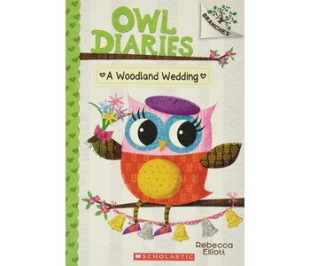A Branches Book  Owl Diaries #3 Woodland Wedding