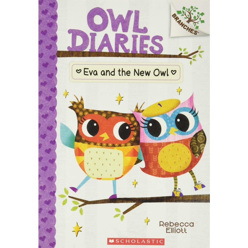 Scholastic A Branches Book Owl Diaries #4 Eva and the new Owl