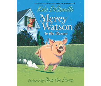 Mercy Watson #1 To The Rescue