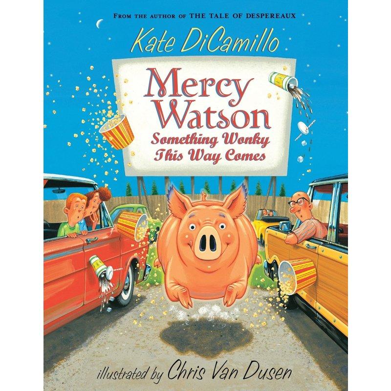 Candlewick Press Mercy Watson #6 Something Wonky