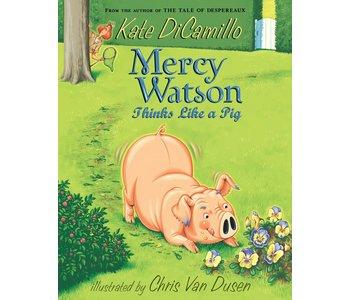 Mercy Watson #5 Thinks Like a Pig