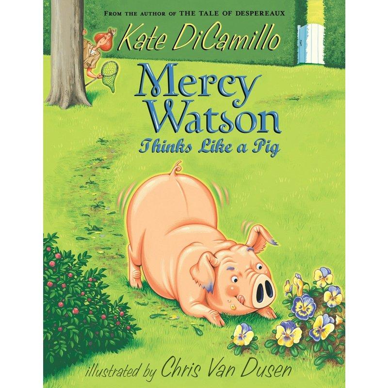Candlewick Press Mercy Watson #5 Thinks Like a Pig