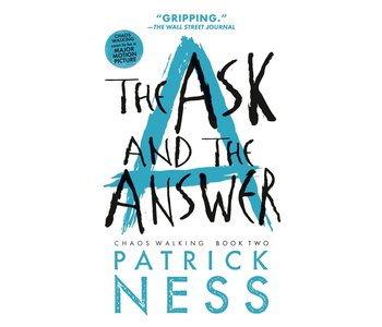 Chaos Walking #2 The Ask and the Answer