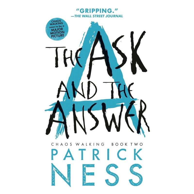 Candlewick Press Chaos Walking #2 The Ask and the Answer