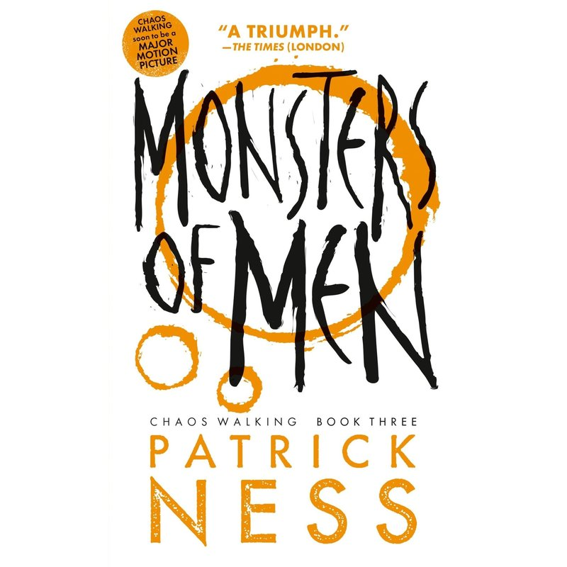 Candlewick Press Chaos Walking #3 Monsters of Men