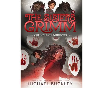 The Sisters Grimm Book 9 Council of Mirrors