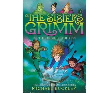 The Sister's Grimm Book 8 The Inside Story