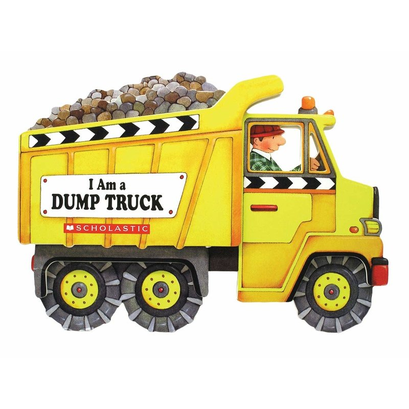 Scholastic I am a Dumptruck Board Book