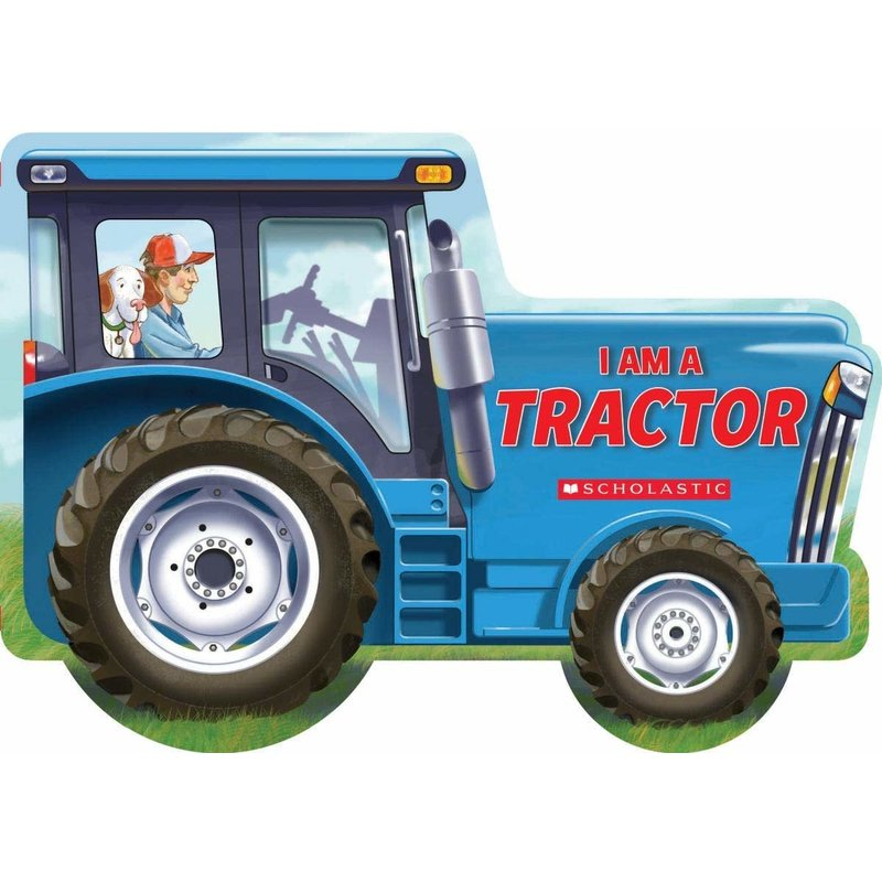 Scholastic I am a Tractor Board Book