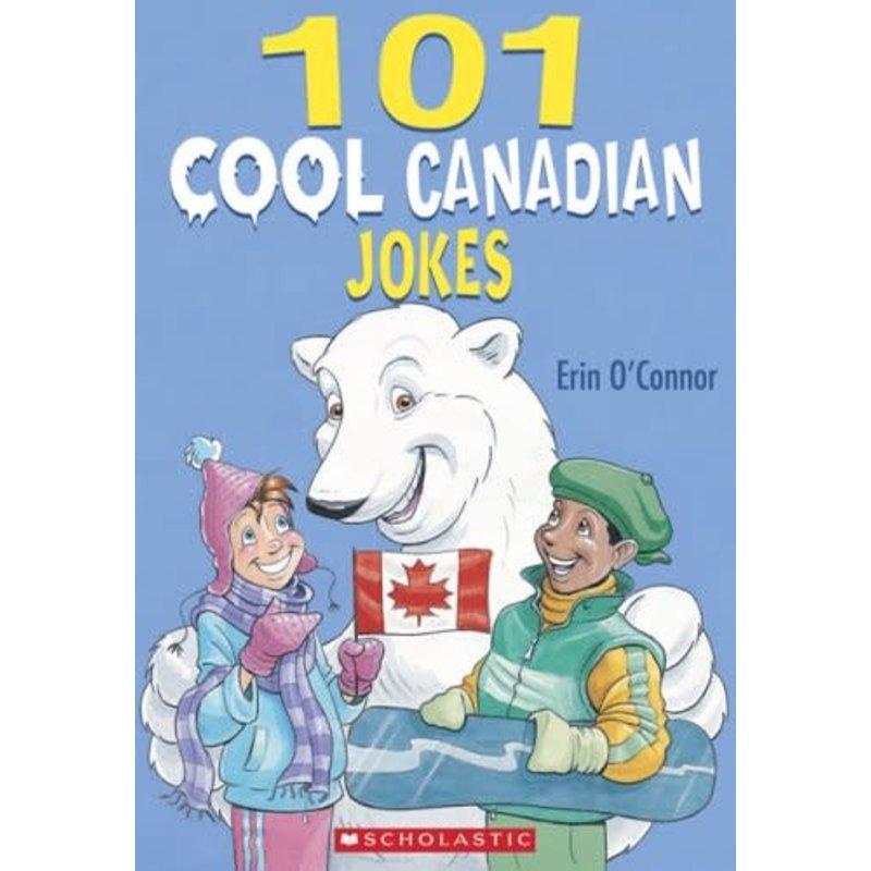 Scholastic 101 Cool Canadian Jokes