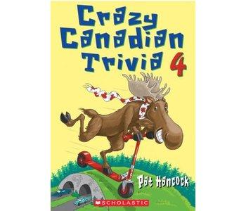 Crazy Canadian Trivia Book 4