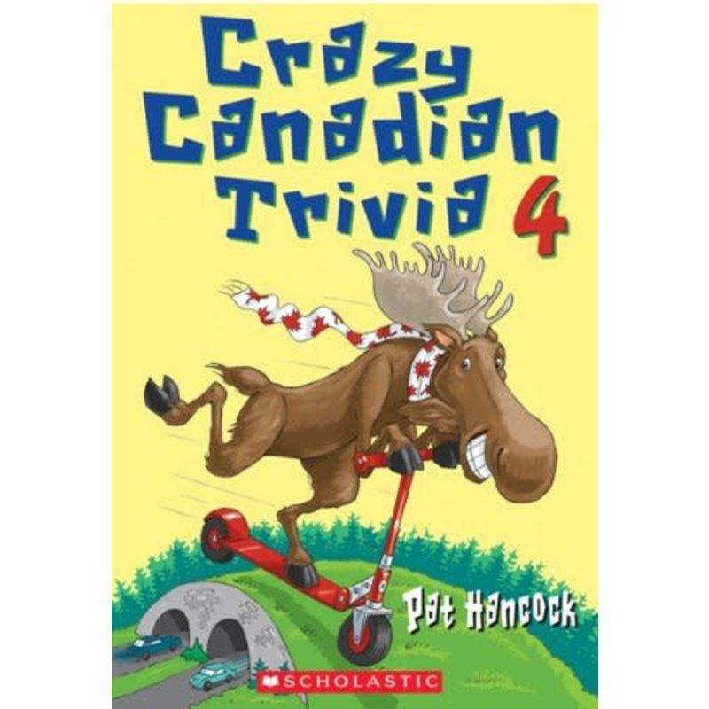 Scholastic Crazy Canadian Trivia Book 4