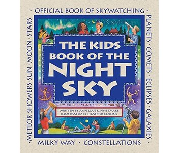 The Kids Book of the Night Sky Book