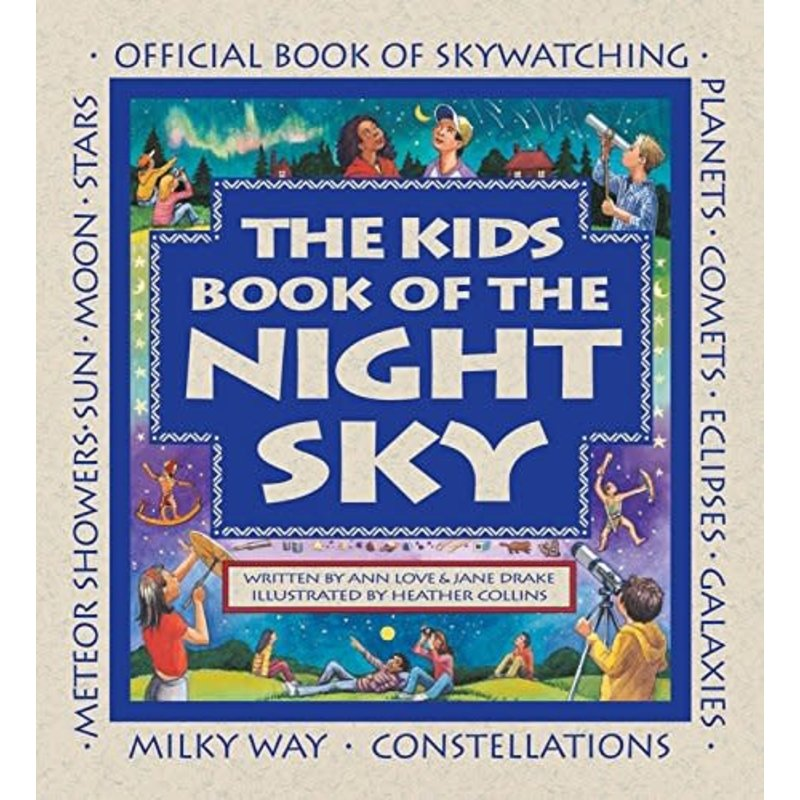 Kids Can Press The Kids Book of the Night Sky Book