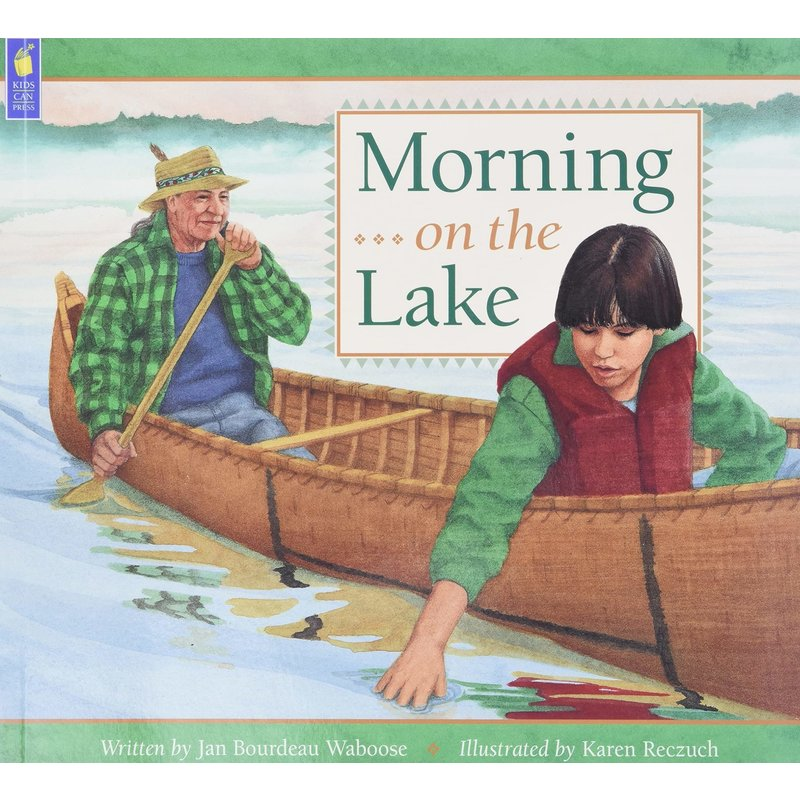 Kids Can Press Morning on the Lake Book