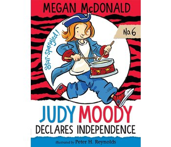 Judy Moody Book 6 Declares Independence
