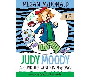 Judy Moody Book 7 Around the World in 8 & 1/2 Days