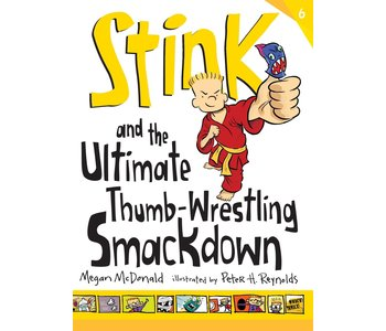 Stink Book 6 and the Ultimate Thumb Wrestling Smackdown