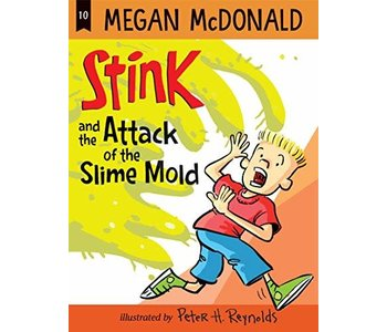 Stink Book 10 and the Attack of the Slime Mold