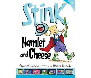Stink Book 11 Hamlet & Cheese