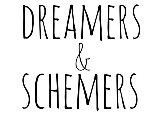 Dreamers & Schemers