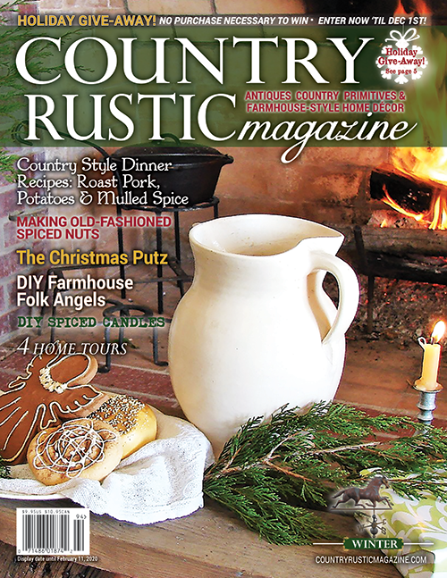 Country Rustic Magazine, formerly Mercantile Gatherings Country Rustic Magazine Winter 2019